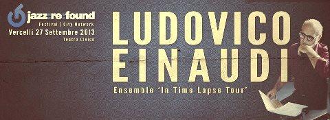 ENSEMBLE IN A TIME LAPSE TOUR 2013 Ludovico Enaudi a Vercelli - 27-09-2013.jpg