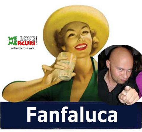 Fanfaluca_welovemercuri.jpg
