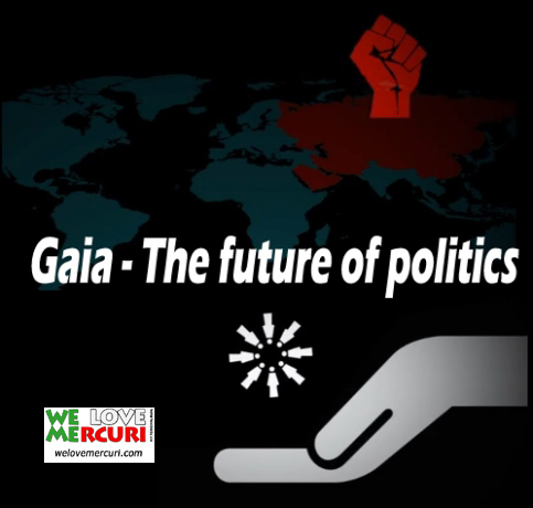 Gaia - The future of politics_welovemercuri.jpg