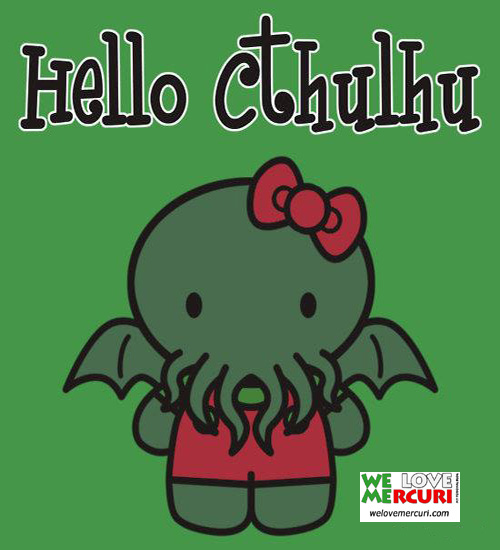 Hello Cthulhu_welovemercuri.jpg