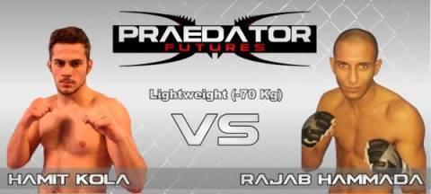 PRAEDATOR FUTURES - MMA Pro - Hamit Kola vs Rajab Rey Hammada.jpg