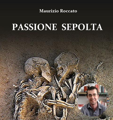 Passione sepolta_ Maurizio Roccato_welovemercuri_vercelli.jpg