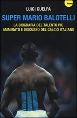 Super Mario Balotelli_luigi_Guelpa_welovemercuri.jpg